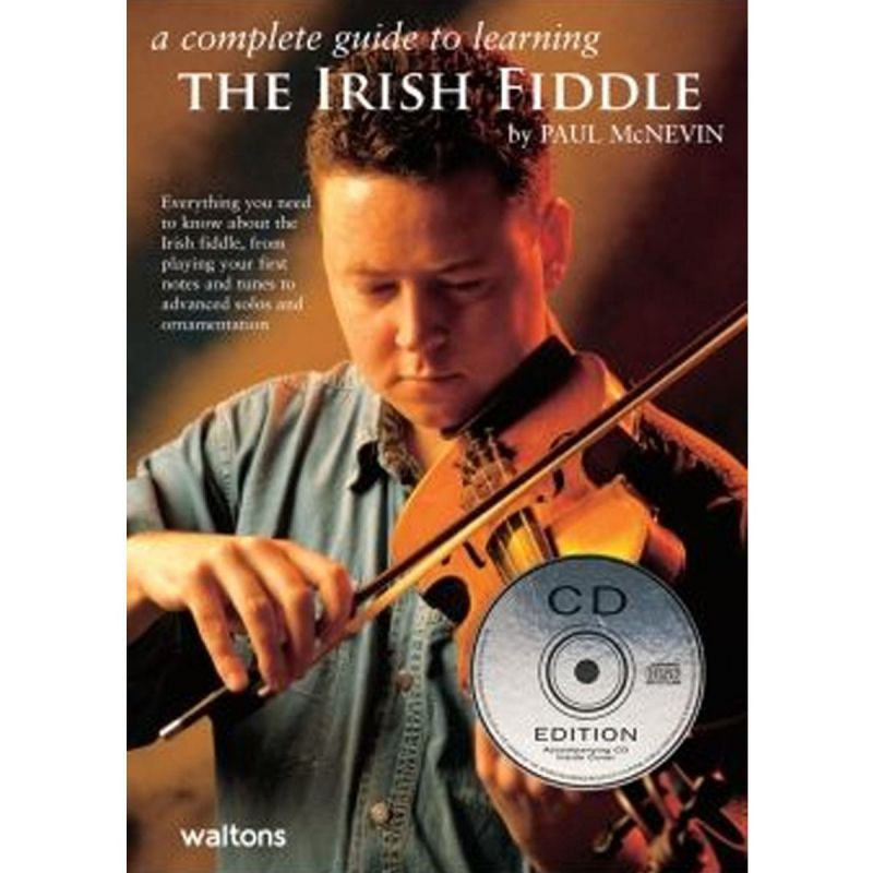 Mcnevin, Paul - A Complete Guide To Learning The Irish Fiddle (CD Edition)