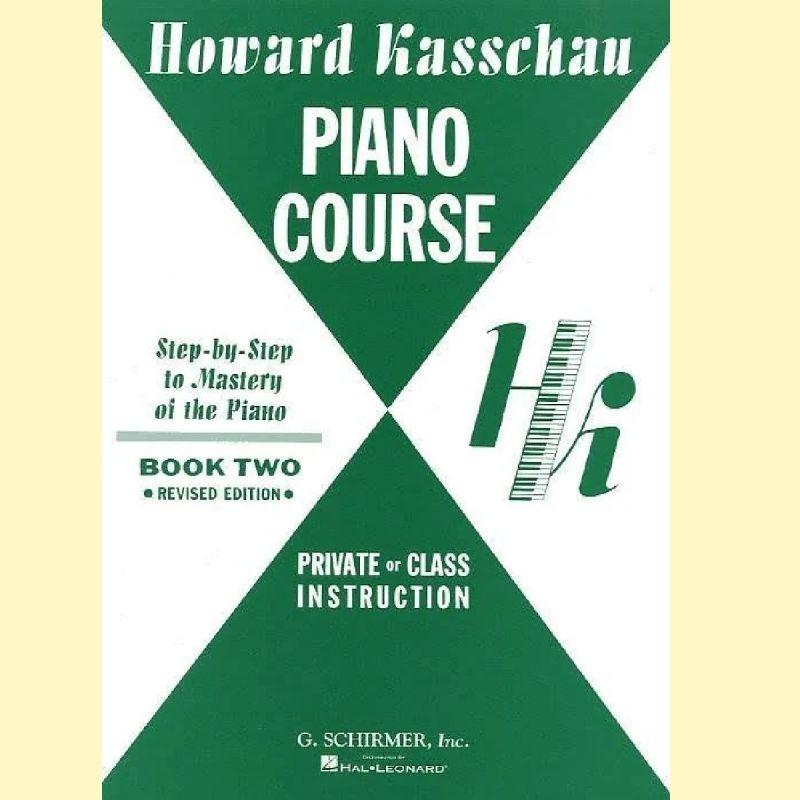 Kasschau, Howard - Howard Kasschau Piano Course Book 2