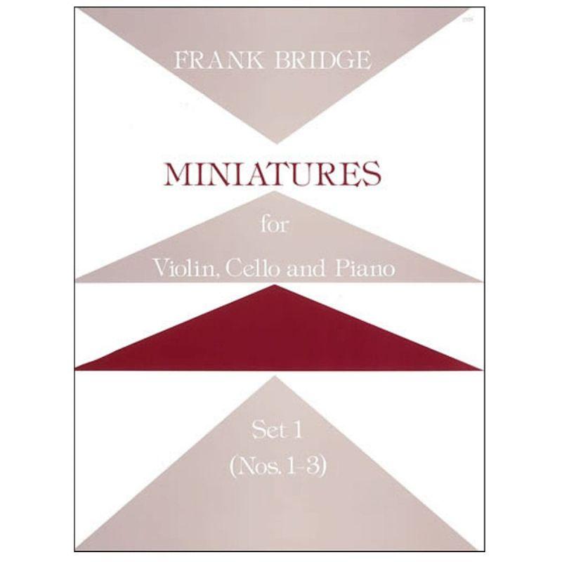 Bridge, Frank - Miniatures for Violin, Cello and Piano Set 1