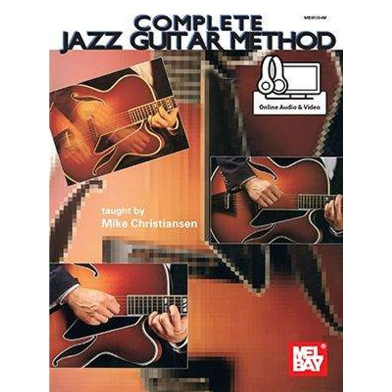 Mike Christiansen - Complete Jazz Guitar Method (Book with online audio)