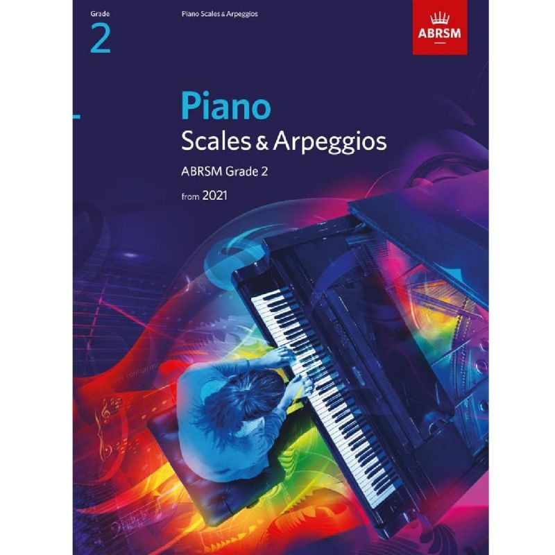 ABRSM Piano Scales and Arpeggios from 2021 Grade 2