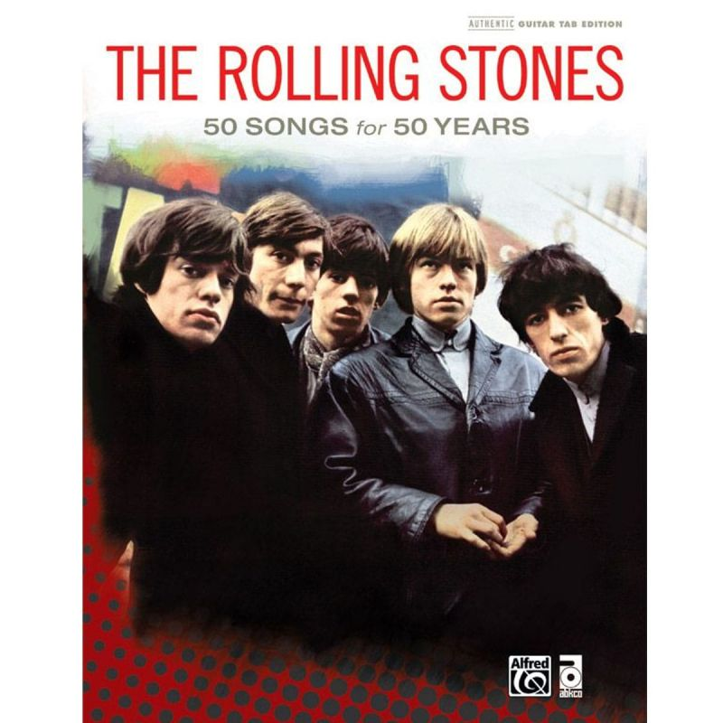 Rolling Stones - The Rolling Stones - 50 Songs for 50 Years (Guitar tab)
