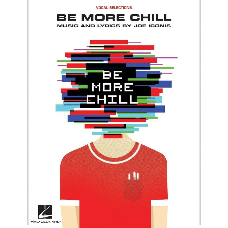 Be More Chill (Vocal Selections PVG)