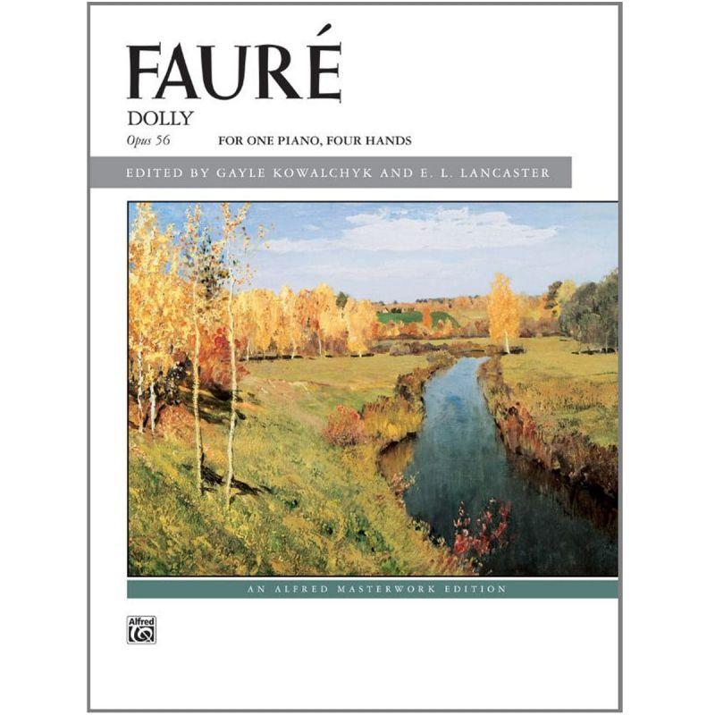 Fauré, Gabriel - Dolly Suite - One Piano Four Hands