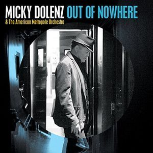 MICKEY DOLENZ - OUT OF NOWHERE