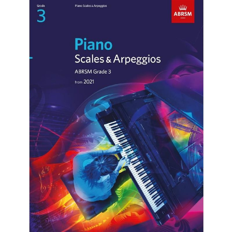 ABRSM Piano Scales and Arpeggios from 2021 Grade 3
