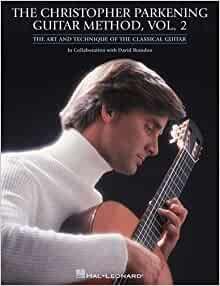 Parkening, Christopher - The Christopher Parkening Guitar Method Vol 2