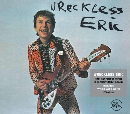 WRECKLESS ERIC - WRECKLESS ERIC