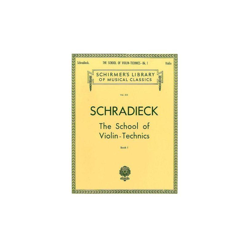 Schradieck, Henry - Henry Schradieck School Of Violin Technics Book 1 (Dexterity)