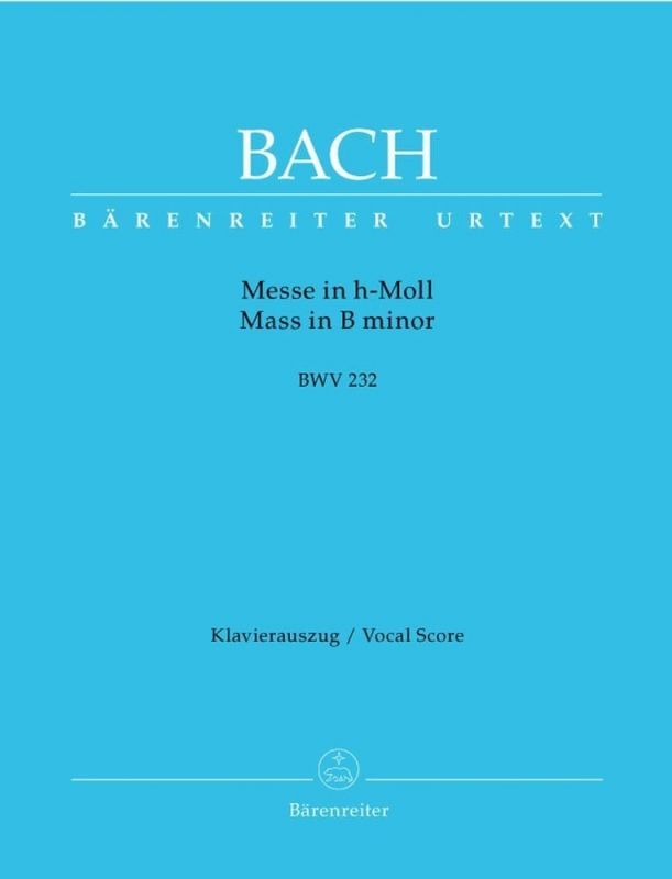 Bach J.S. - Mass in B minor (BWV 232) (Urtext) (L) Vocal Score Paperback (Old edition)