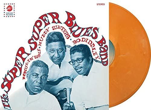 SUPER SUPER BLUES BAND - HOWLIN' WOLF MUDDY WATERS BO DIDDLEY - COLOUR VINYL