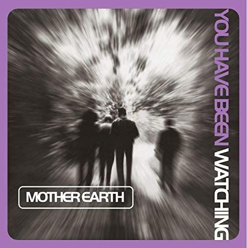 MOTHER EARTH - YOU HAVE BEEN WATCHING - INDIE EXCLUSIVE LILAC COLOUR VINYL