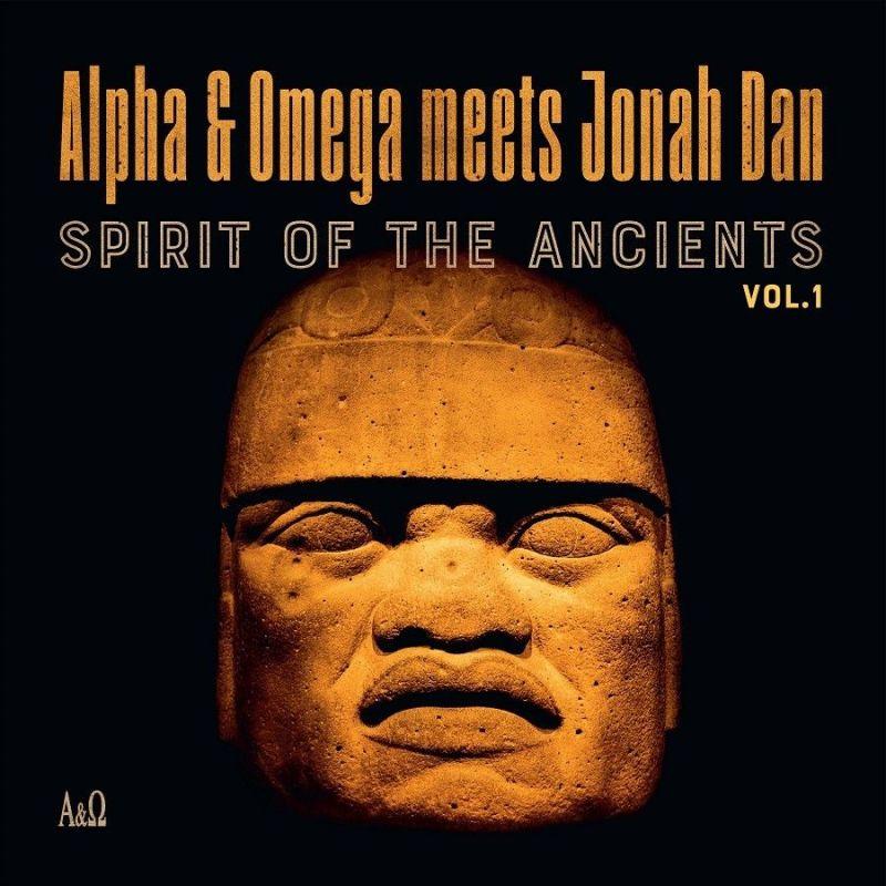 ALPHA & OMEGA/JONAH DAN - SPIRIT OF THE ANCIENTS - VOL 1 - RSD 2021 - DROP 2