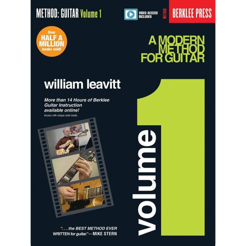 Leavitt, William - A Modern Method For Guitar Volume 1 (Book and Online Video)