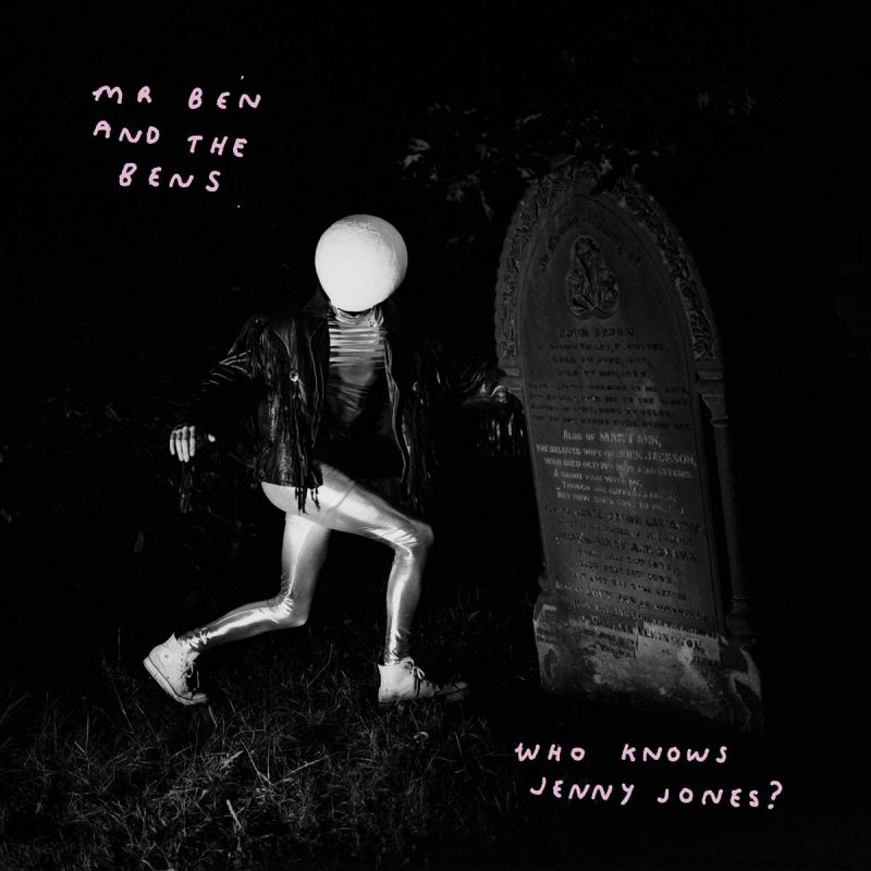 MR BEN & THE BENS - WHO KNOWS JENNY JONES - LIMITED EDITION VINYL