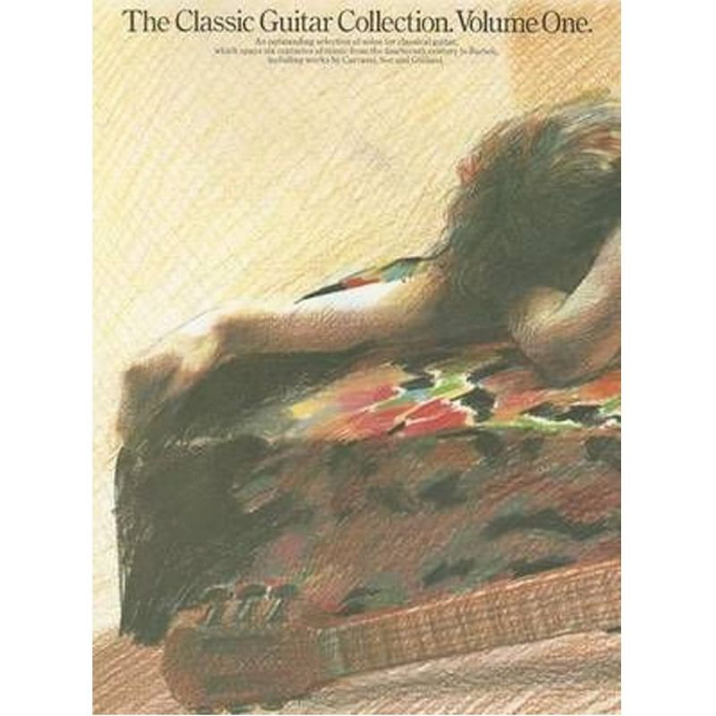Various - THE CLASSIC GUITAR COLLECTION VOLUME 1