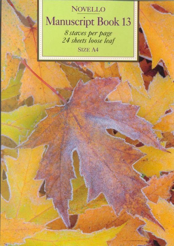 Novello Manuscript Book 13 A4