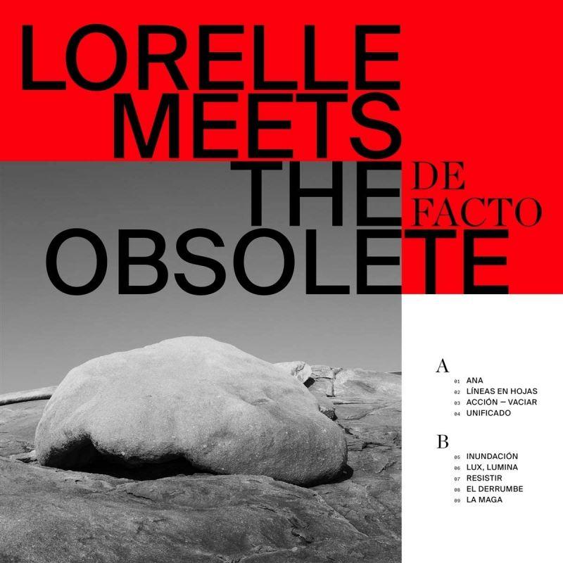 LORELLE MEETS THE OBSOLETE - DE FACTO - VINYL
