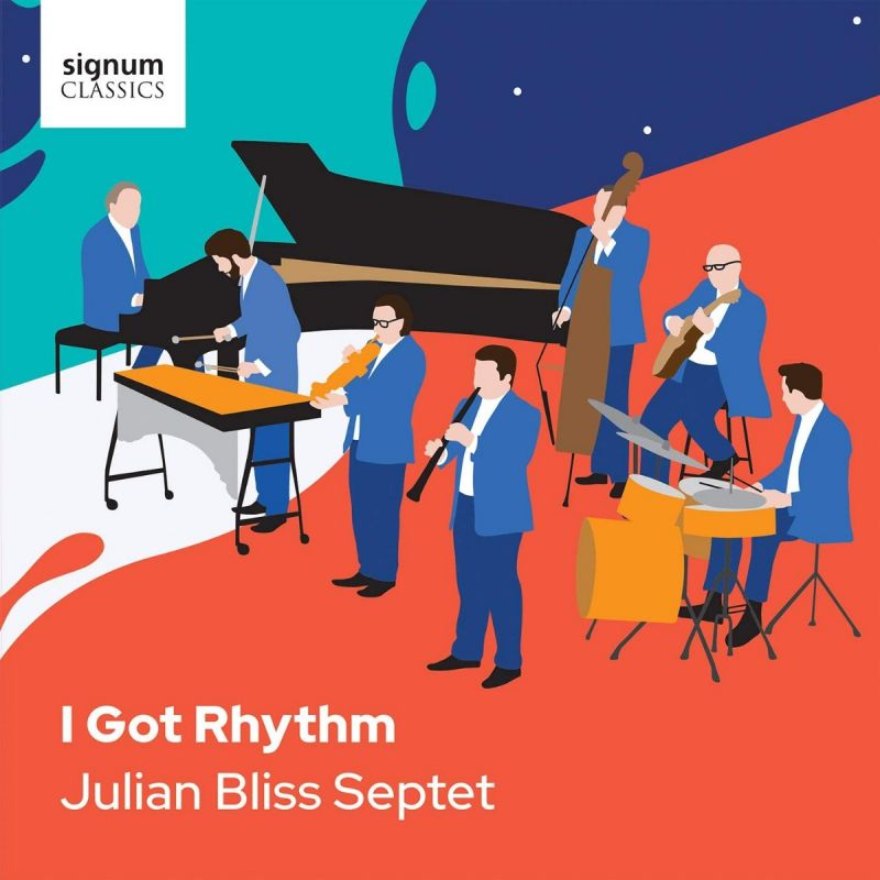 JULIAN BLISS SEPTET - I GOT RHYTHM - CD