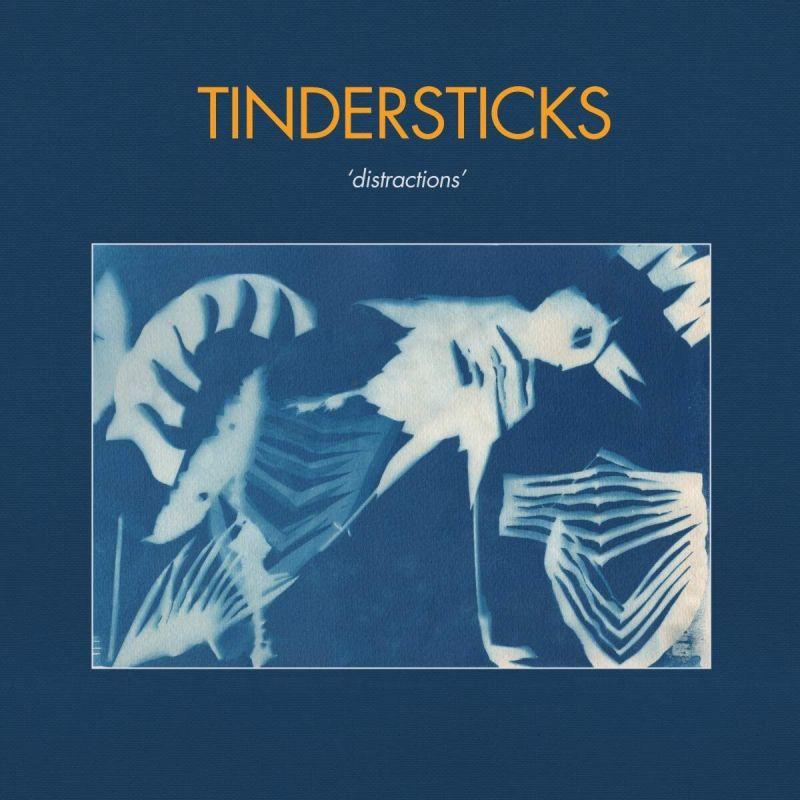 TINDERSTICKS - DISTRACTIONS - INDIE EXCLUSIVE BLUE VINYL