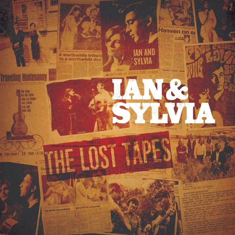 IAN & SYLVIA - THE LOST TAPES