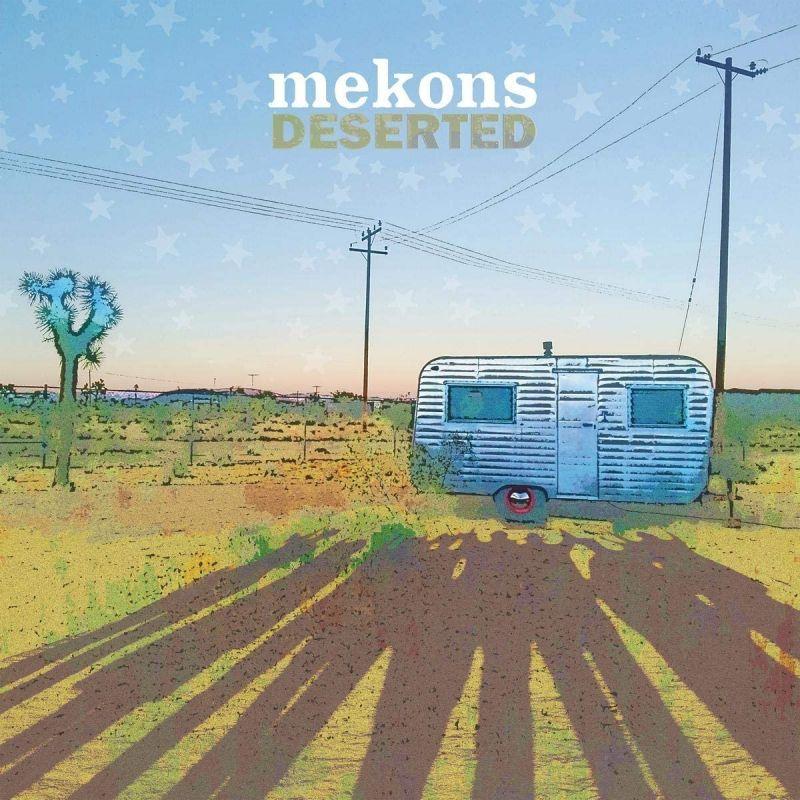 MEKONS - DESERTED - VINYL