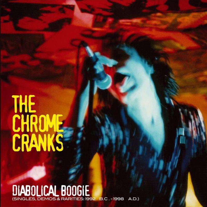 CHROME CRANKS - DIABOLICAL BOOGIE - 3 LP