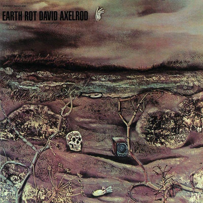DAVID AXELROD - EARTH ROT - VINYL