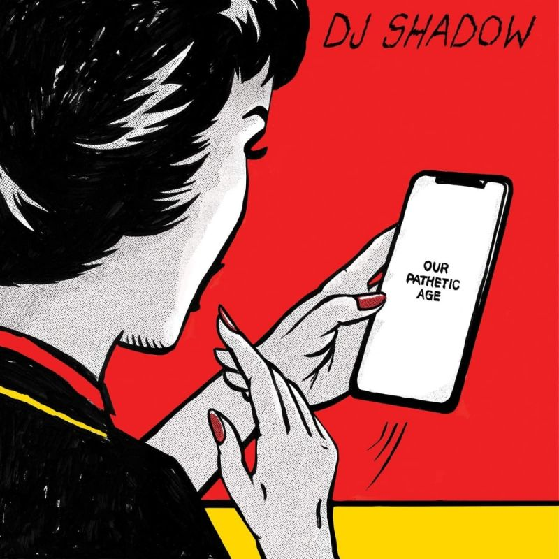 DJ SHADOW - OUR PATHETIC AGE - 2LP