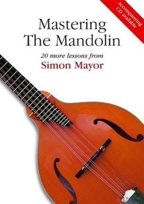 Simon Mayor - Mastering The Mandolin