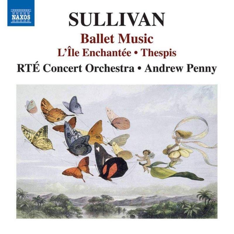 RTE CONCERT OR/PENNY - SULLIVAN/BALLET MUSIC