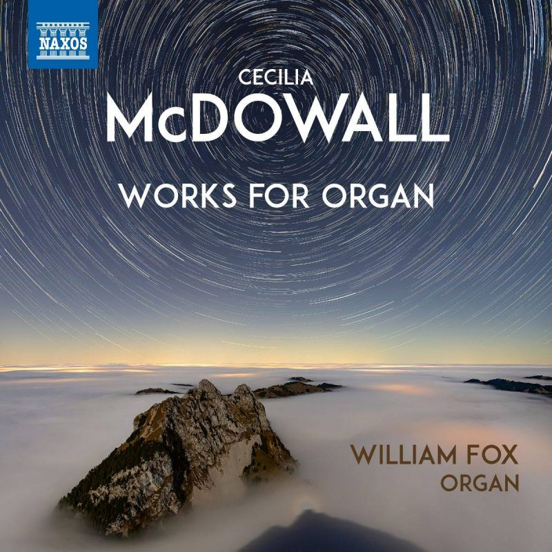 WILLIAM FOX - MCDOWALL/ ORGAN WORKS