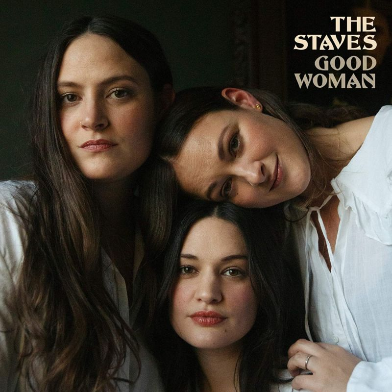 STAVES - GOOD WOMAN - INDIE EXCLUSIVE CLEAR VINYL