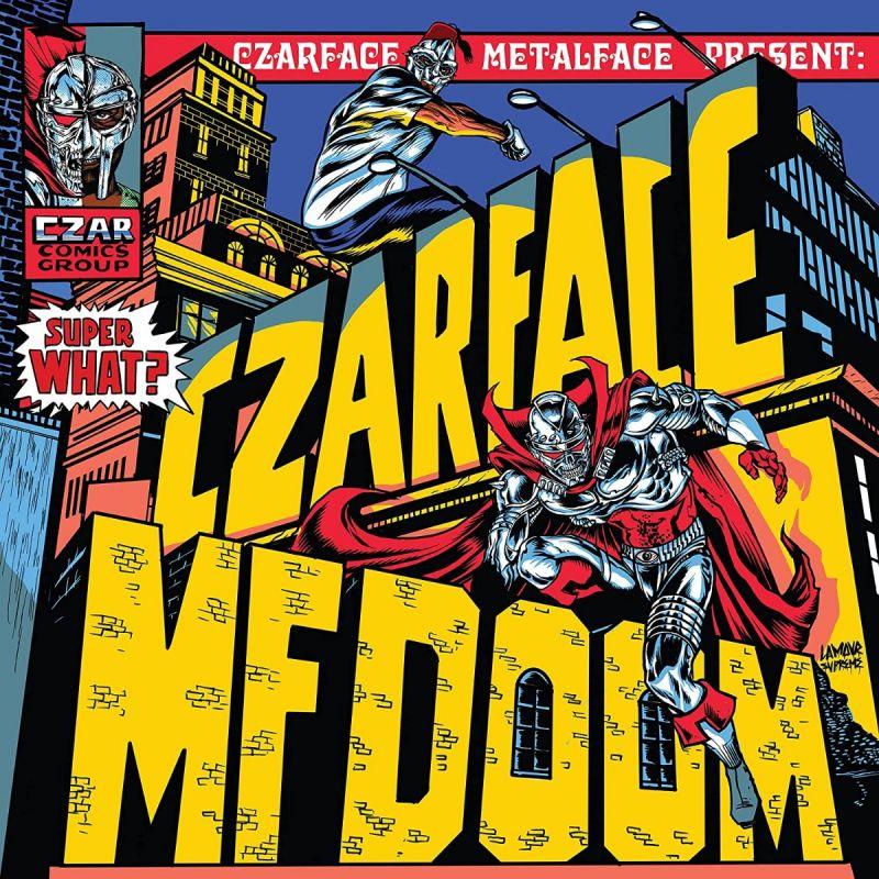 CZARFACE & MF DOOM - SUPER WHAT - INDIE EXCLUSIVE VINYL