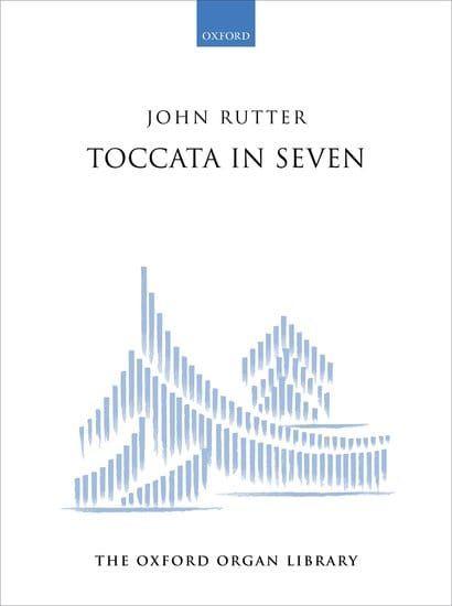 Rutter, John - Rutter - Toccata in Seven (Organ)