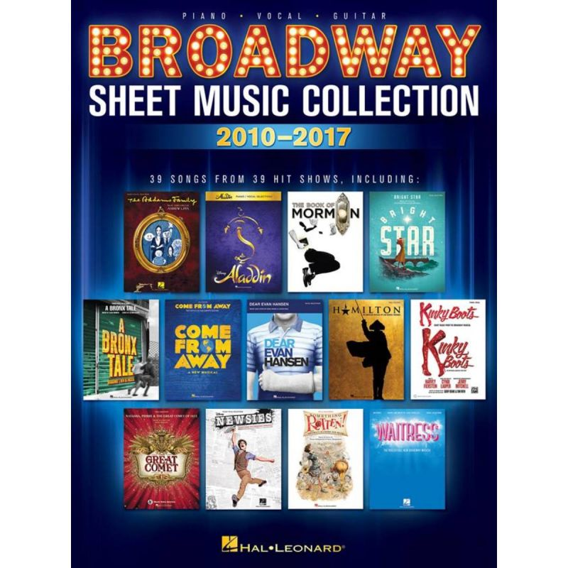 Broadway Sheet Music Collection 2010-2017 (Piano Vocal Guitar)