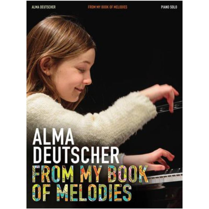Alma Deutscher - From My Book of Melodies (piano solo)