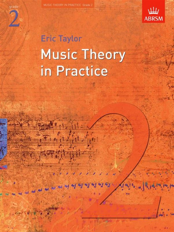 Taylor, Eric - Eric Taylor Music Theory In Practice - Grade 1 (Revised 2008 Edition)