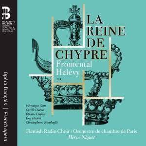 VERONIQUE GENS - FROMENTAL HALEVY - LA REINE DE CHYPRE