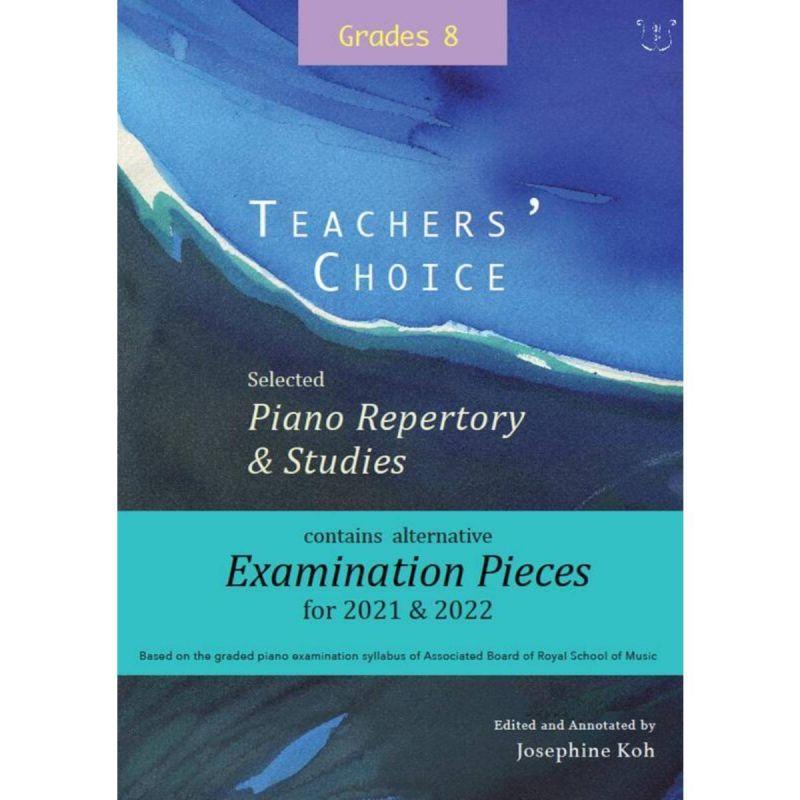 Teacher's Choice - Selected Piano Repertory Grades 8 (Piano)