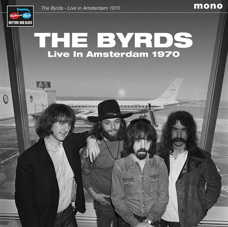 BYRDS - LIVE IN AMSTERDAM 1970 - VINYL