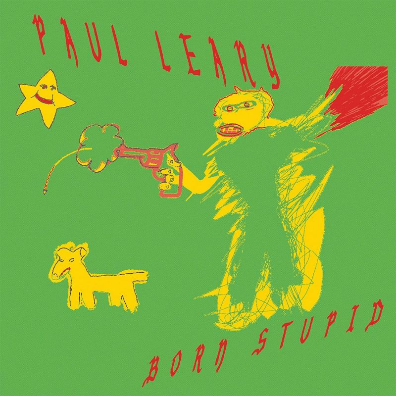 PAUL LEARY - BORN STUPID - RED VINYL