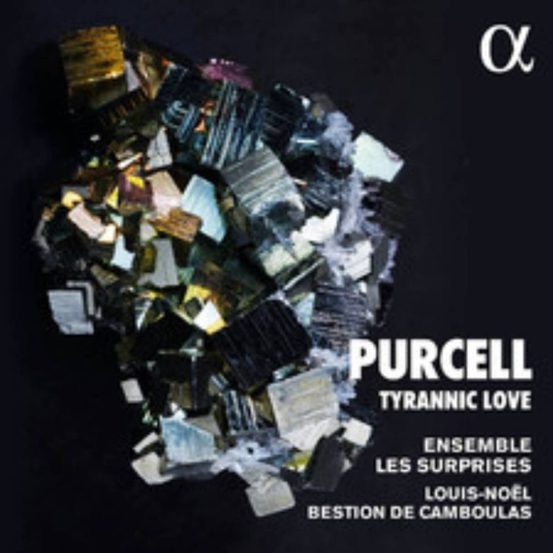 ENSEMBLE LES SURPRISES - PURCELL/TYRANNIC LOVE