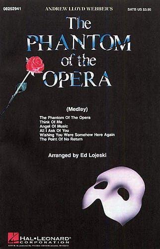 Lloyd Webber, Andrew - Andrew Lloyd Webber The Phantom Of The Opera (Choral Medley) - SATB