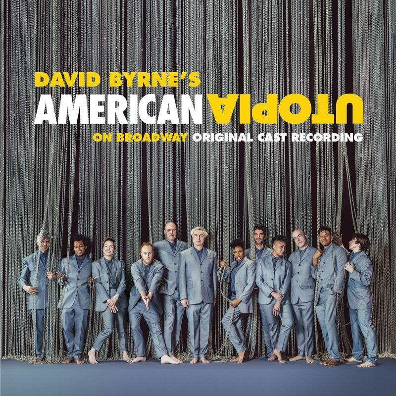 DAVID BYRNE - AMERICAN UTOPIA ON BROADWAY - OST