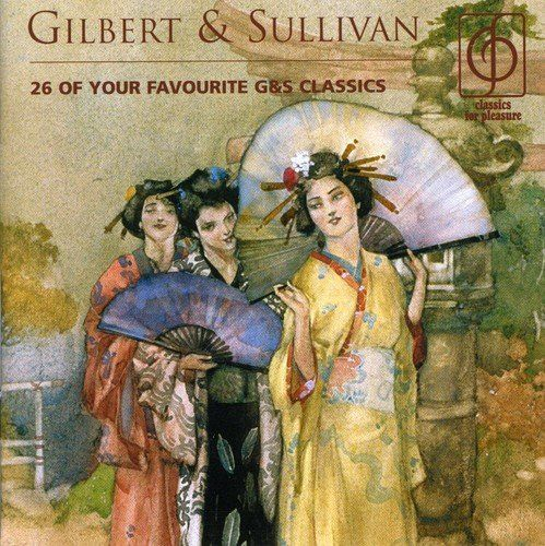 MALCOLM SARGENT - FAVOURITE GILBERT AND SULLIVAN