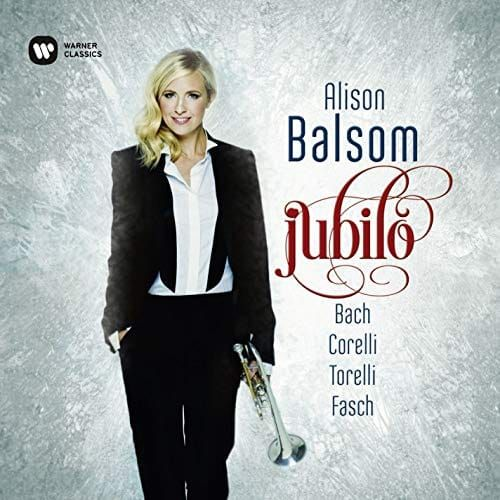 ALISON BALSOM - FASCH/CORELLI/TORELLI/BACH/JUBILO