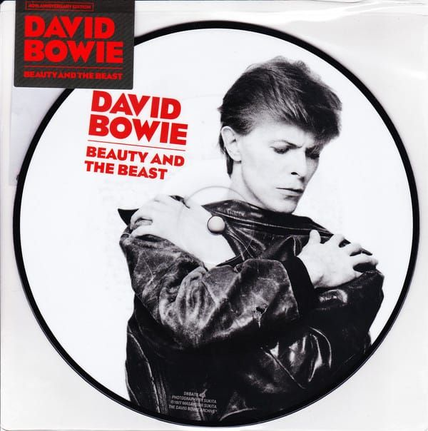 DAVID BOWIE - BEAUTY AND THE BEAST - PICTURE DISC