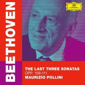 MAURIZIO POLLINI - BEETHOVEN/THE LAST THREE SONATAS