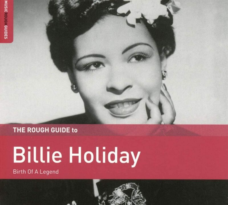 BILLIE HOLIDAY - ROUGH GUIDE BILLIE HOLIDAY - CD